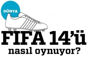 Dünya FIFA 14'ü nasıl oynuyor