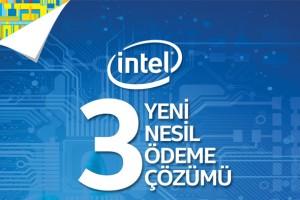Intel'den 3 yeni nesil ödeme çözümü