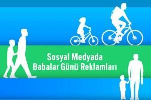 sosyal_medyada_babalar_günü_reklamları