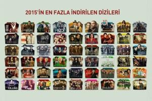 2015İN EN FAZLA İNDİRİLEN DİİZLERİ