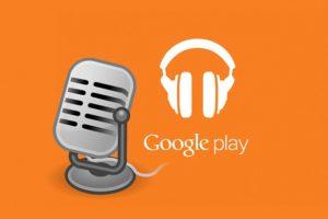 Google Play Müzik Podcast bölümü kullanıma açıldı