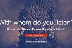 Spotify Game of Thrones karakterinizi söyleyecek