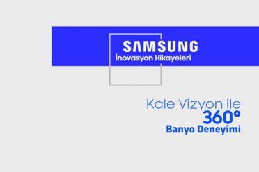 Samsung - Kale Vizyon 360 derece banyo deneyimi