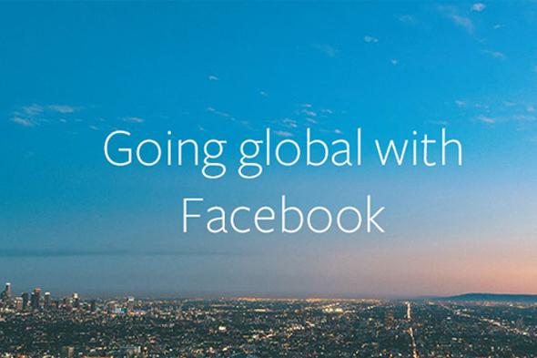 Facebook, işletmelerin yurtdışına açılmasına yardım ediyor