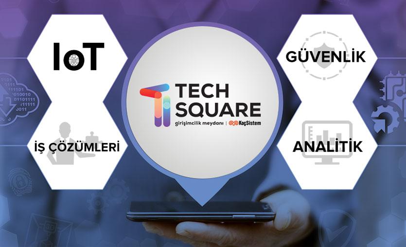 KoçSistem'in yeni nesil girişimcilik platformu TechSquare girişimcilerin yanında