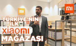 Xiaomi'nin Türkiye'deki ilk mağazası Mi Store'dayız