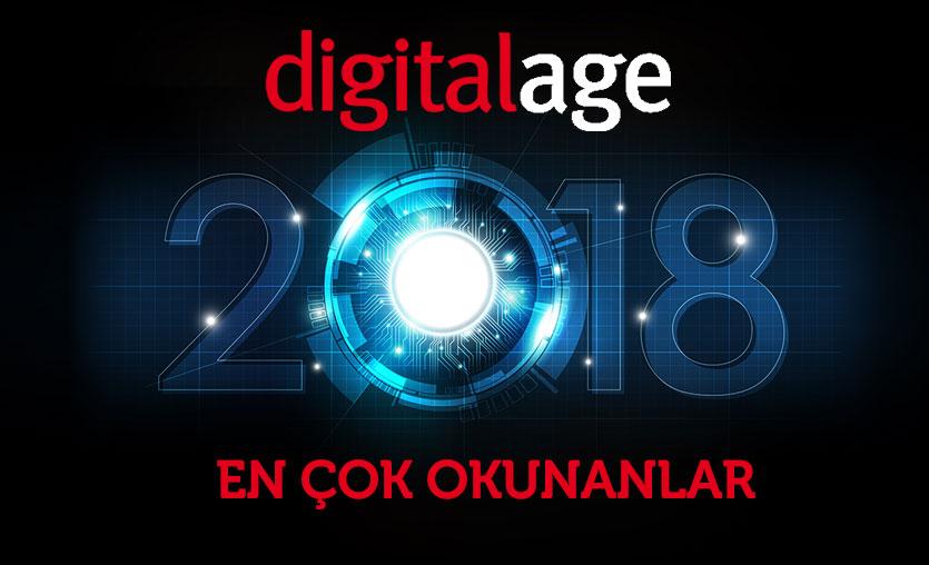 Digital Age'de 2018'de en çok okunan 10 haber