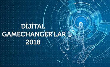 2018 yılının dijital Gamechanger'ları