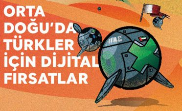 Orta Doğu'da Türkler için dijital fırsatlar