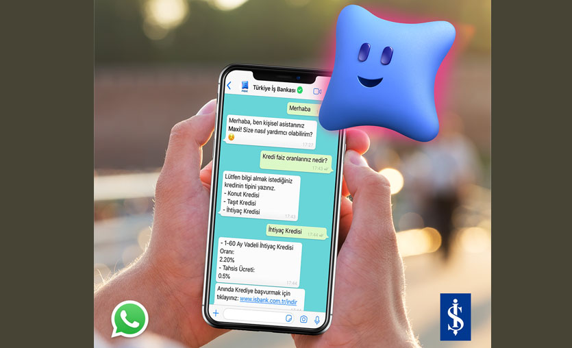 İş Bankası'nın kişisel asistanı Maxi, şimdi WhatsApp'ta