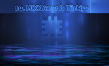 10. kez düzenlenen Mixx Awards Türkiye'ye başvurular başladı