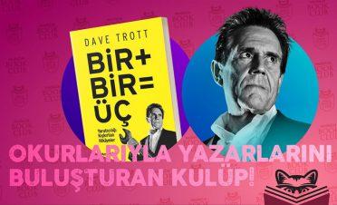 Dave Trott'la tanışmak ister misiniz?