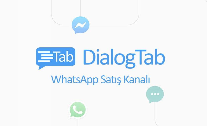 WhatsApp üzerinden satış yapmayı sağlayan platform: DialogTab