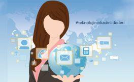 """""""Teknolojinin Kadın Liderleri"""" yarışması için başvurular başladı"""